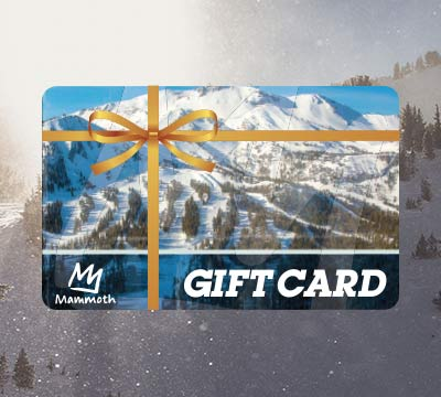 Give a Mammoth Gift Card